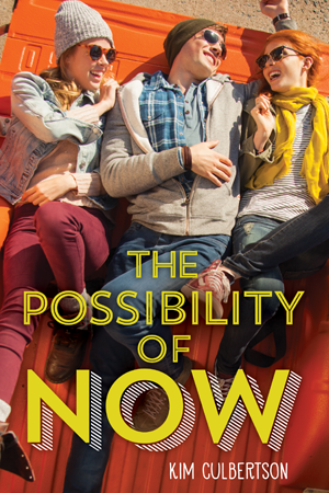 Possibility of Now (Scholastic, January 26, 2016)